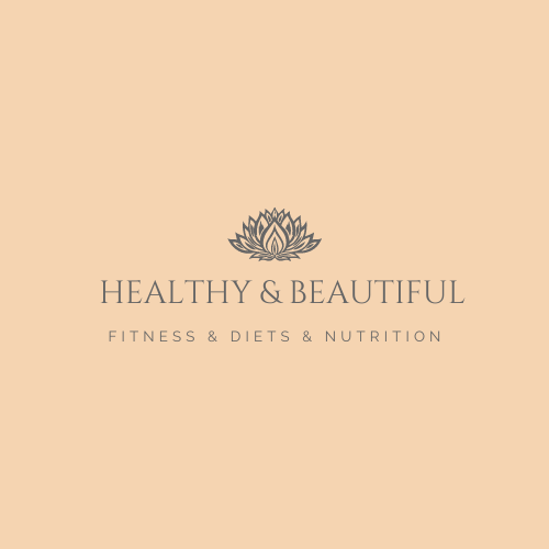Healthy and Beautiful
